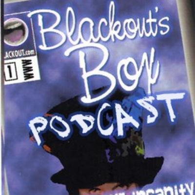 Blackout's Box Podcast