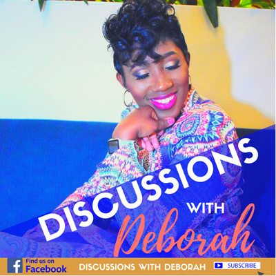 Discussions With Deborah