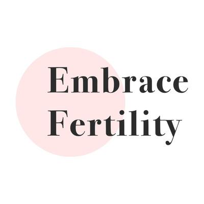 Embrace Fertility