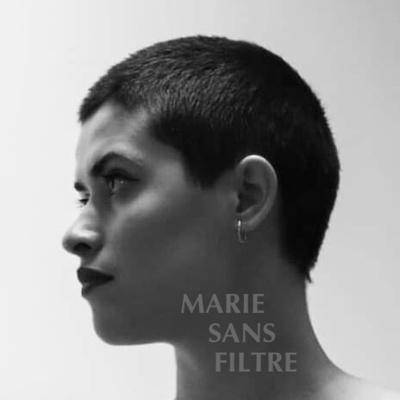 Marie Sans Filtre