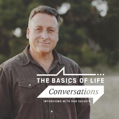 The Basics of Life Conversations