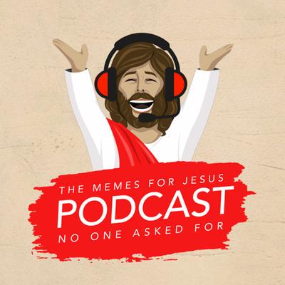 Memes For Jesus Podcast