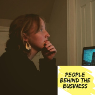 People Behind the Business: a show for small businesses with small teams & huge ambitions
