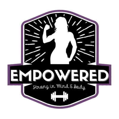 Empowered RX: Trauma-Informed Women's Health, Fitness and Nutrition