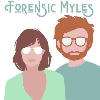 Forensic Myles