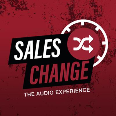 SalesChange - The Podcast