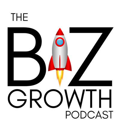 The Biz Growth Podcast