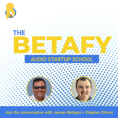 The Betafy Podcast