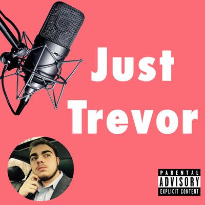 Just Trevor