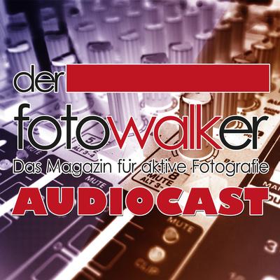 Fotowalker-Podcast