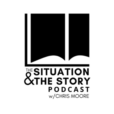 The Situation & the Story Podcast