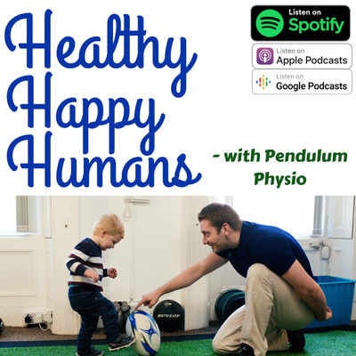 Healthy Happy Humans - with Pendulum Physio