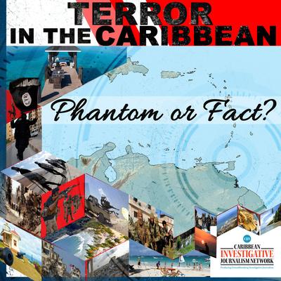 Terror in the Caribbean: Phantom or Fact?