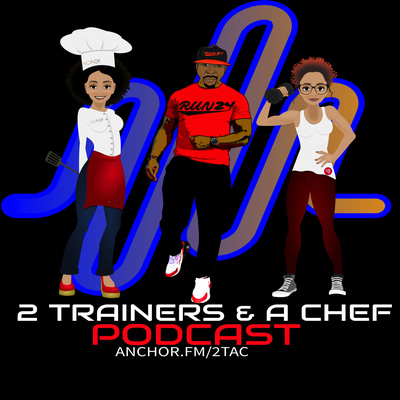 2 Trainers and A Chef!