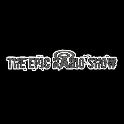 The Epic Radio Show