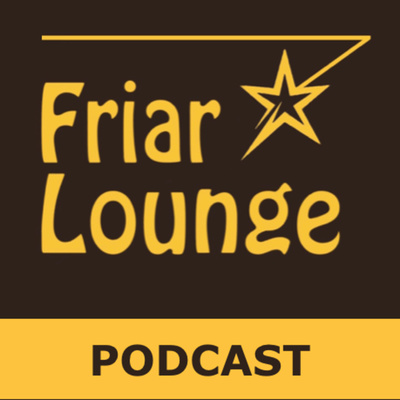 Friar Lounge Podcast