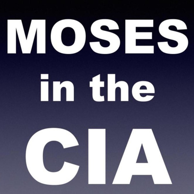Moses in the CIA