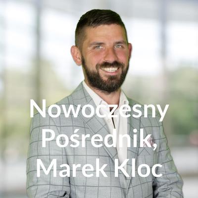 Nowoczesny Pośrednik, Marek Kloc