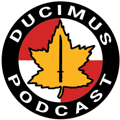 Ducimus: The Canadian Infantry Podcast