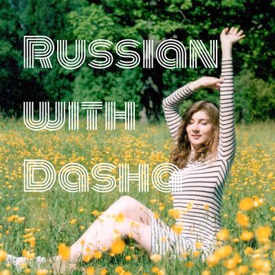 Learn Russian with Dasha
