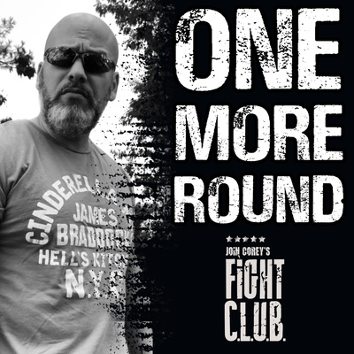 ONE MORE ROUND With Corey's Fight C.L.U.B.