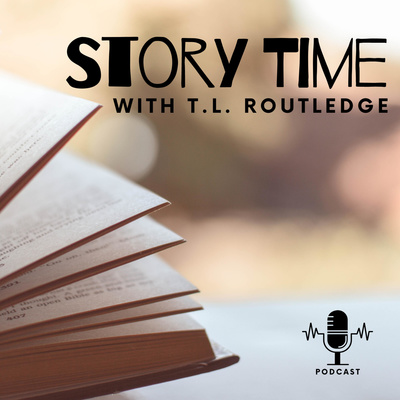 Story Time with T.L. Routledge