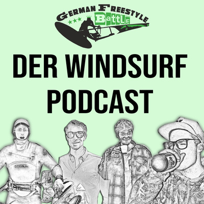 German Freestyle Battles Windsurf Podcast