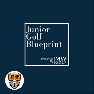 Junior Golf Blueprint
