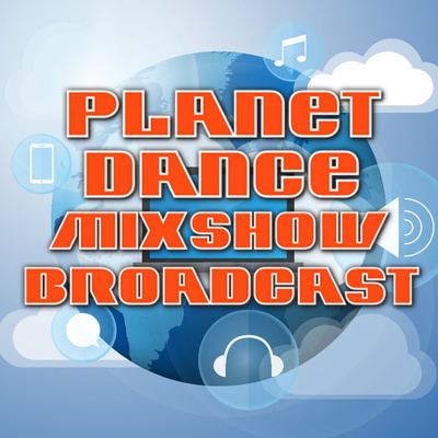 Planet Dance Mixshow Broadcast