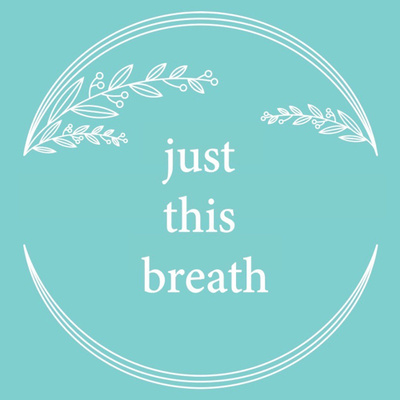 Just This Breath