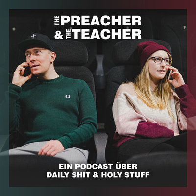 THE PREACHER & THE TEACHER