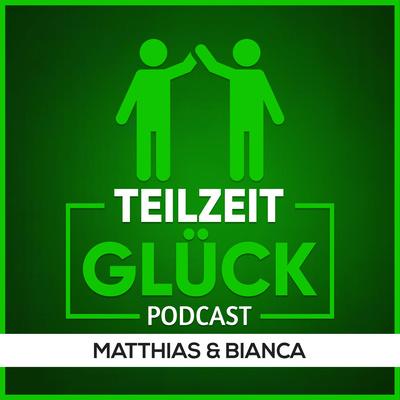 Teilzeitglueck Podcast