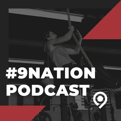 #9Nation Podcast