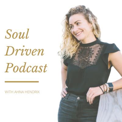 Soul Driven Podcast