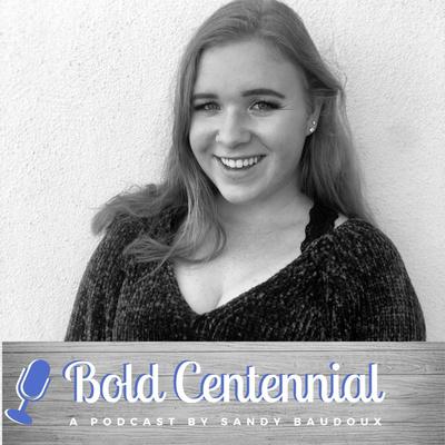 The Bold Centennial Podcast