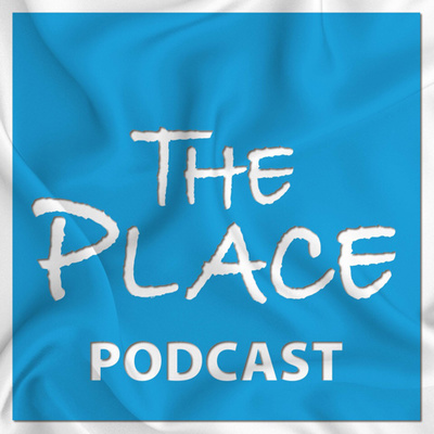 The Place Podcast