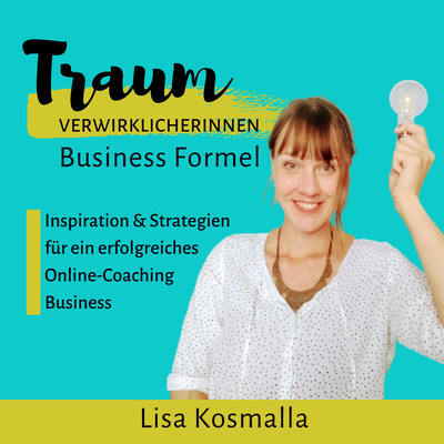 Traumverwirklicherinnen Business Formel