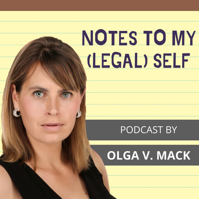 Notes To My (Legal) Self