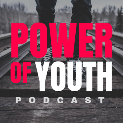 Power Of Youth Podcast