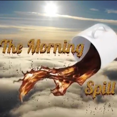 The Morning Spill