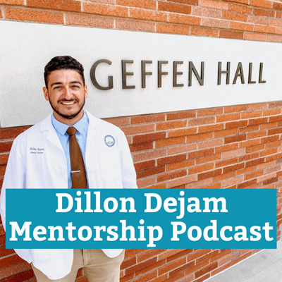 Dillon Dejam Mentorship Podcast