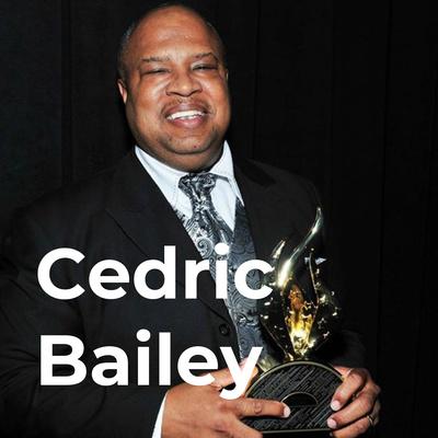 Cedric Bailey