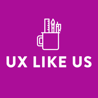 UX Like Us