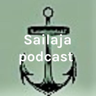 Sailaja podcast