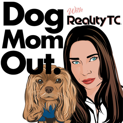 RealityTC® Dog Mom Out.