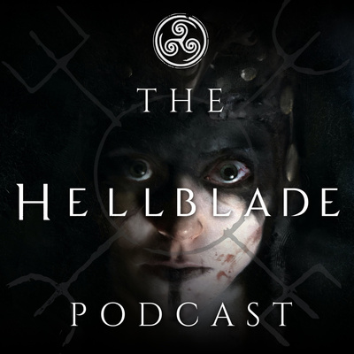 The Hellblade Podcast