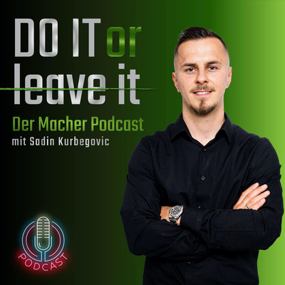 Do it or leave it - Der Macher Podcast