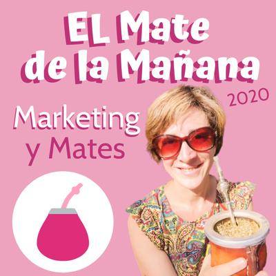 El Mate de la Mañana | Marketing y Mates