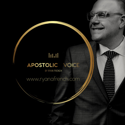Apostolic Voice with Ryan French