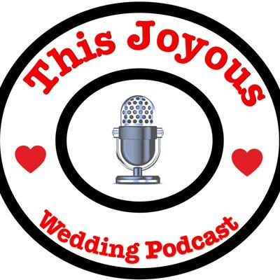 This Joyous Wedding Podcast